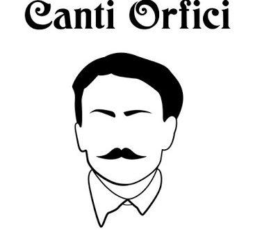 Canti Orfici Dino Campana